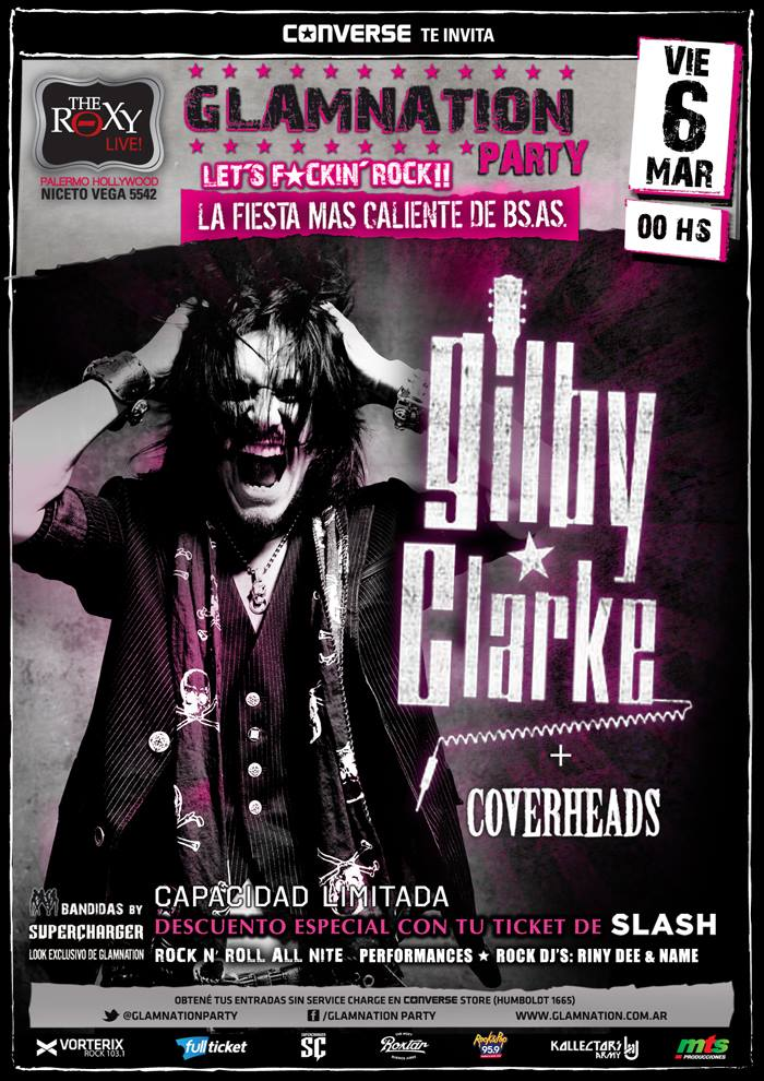 GILBY CLARKE – GLAMNATION PARTY – THE ROXY – viernes 6 Marzo
