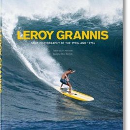 LEROY GRANNIS – Surf Photography of the 1960s and 1970s