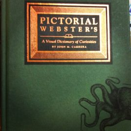 Pictorial Webster's – A Visual Dictionary of Curiosities