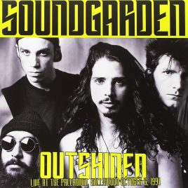 SOUNDGARDEN – Outshined